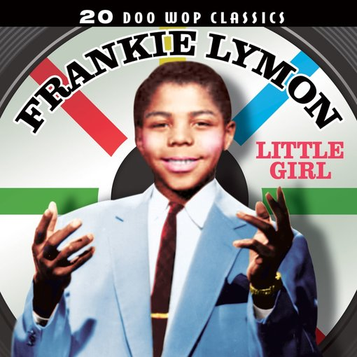 Frankie Lymon 20 Doo Wop Classics Little Girl New Cd Ebay